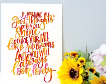 """Roald Dahl Handwritten Quote Print, Wall Art - Nursery Decor - """"If you have good thoughts they will shine out of your face like sunbeams..."""""""