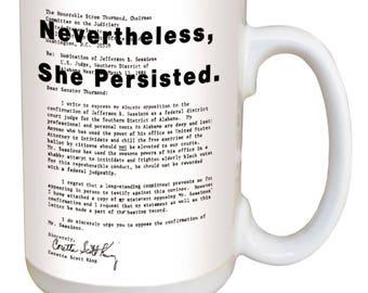 She Persisted Mug. Large 15 ounce mug, comfortable handle. Elizabeth Warren reading Coretta Scott King's letter to the Senate.