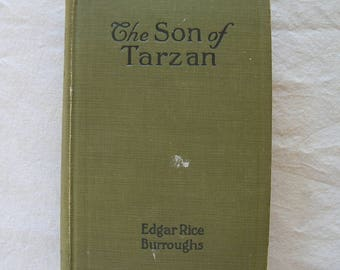 "Vintage 1917 1st Edition ""The Son of Tarzan"" by EDGAR RICE BURROUGHS"