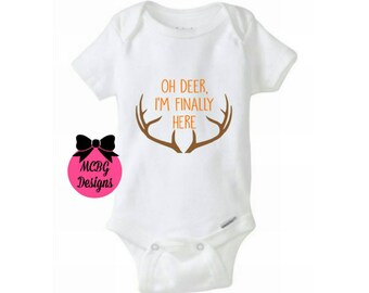 Oh Deer,I'm Finally Here Baby Bodyuit•Hunting Baby Clothes•Hunters Shirts•Newborn Baby Boy Outfit•Deer Baby clothes•Deer Hunting•Adoption