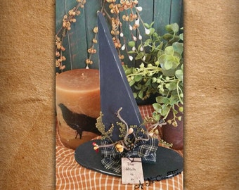 Wooden Witch Hat - Primitive Folk Art - Fall decor - autumn - As the Crow Flies - Free shipping