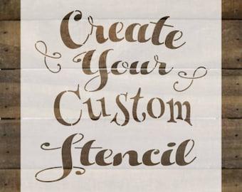 Custom Reusable Stencil / Custom Stencil