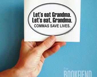 let's eat grandma bumper sticker, window or laptop decal
