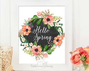 Printable Spring Decor Spring Art Print Inspirational quote typographic Print Wreath flower print Hello Spring print Welcome Spring Art