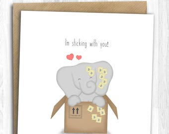 I'm Sticking With You! | Hand Illustrated, Valentine's Card, Greetings Card, Cute Adorable Elephant Card