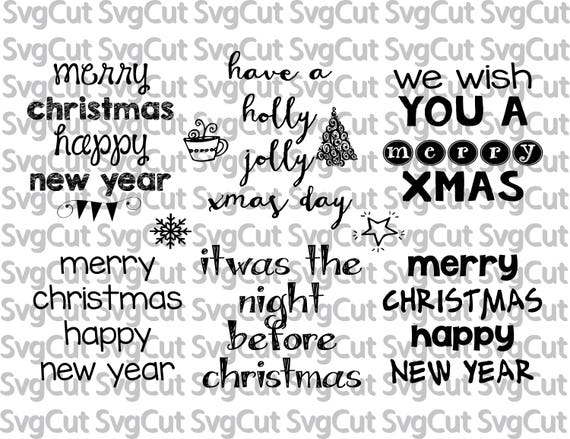 Merry Christmas Happy New Year 2018 Phrases Christmas Sayings And Wishes  SVG File For Cutting Machines Silhouette Cricut Christmas Card File From  SvgCut On ...