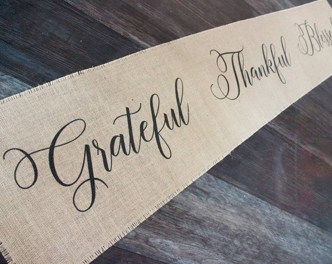 Featured listing image: Grateful Thankful Blessed burlap table runner