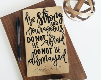 Joshua 1:9 - Moleskine Kraft Journal, Hand-lettered, Modern Calligraphy, Prayer Journal