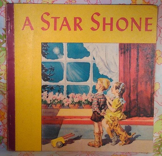 A Star Shone + Robbie Trent + Margaret Ayer + 1948 + Vintage Kids Book