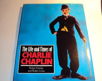 The Life and Times of Charlie Chaplin - Hardcover Book