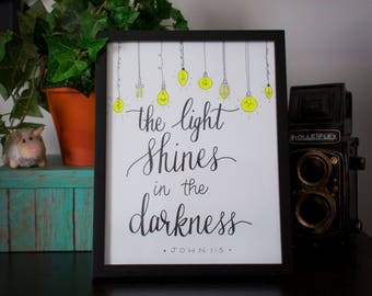 The Light Shines in the Darkness 8.5x11 Hand Lettered Print