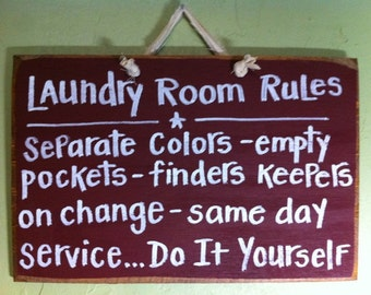 LAUNDRY room rules sign separate colors empty pockets same day service do yourself funny wash room decor
