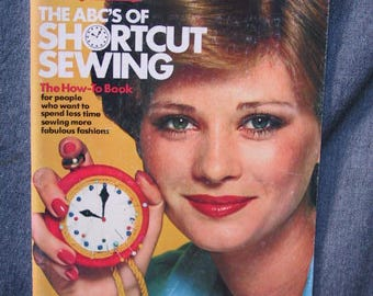 ABC's of Shortcut Sewing, The (Simplicity Pattern Co. Inc.; New York; Very Good Paperback) USED