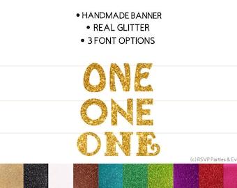 One Banner, 1st Birthday Banner, First Birthday Banner, I Am One Banner, One Highchair Banner, First Birthday Party Decor, Glitter One