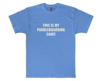 This Is My Paddleboarding Shirt
