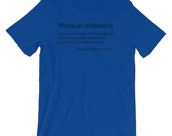 Sarcastic And Funny Physicist Definition T Shirt