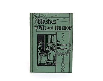 Antique Book - Funny Book - Flashes of Wit & Humor - Fun Gift - Decorative Book Decor - Humorous Book - Prop - Funny Gift Idea - Old Book