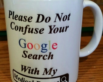 Google Search Mug -Doctor Gift- Doctor Appreciation Day gift