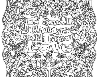"""Printable """"Do Small Things with Great Love"""" flower design coloring page for Grown-ups"""