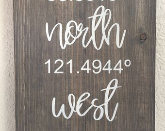 Wood Sign • Custom Location Coordinates