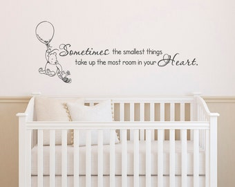 Classic Winnie The Pooh Wall Decals Quotes Sometimes The Smallest Things Winnie The Pooh And Piglet Wall Decals Nursery Kids Room Decor 029  sc 1 st  Etsy & Winnie The Pooh Quote Wall Decal Sometimes The Smallest