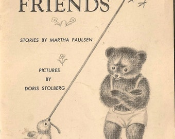 Story Friends - Martha Paulsen - Doris Stolberg - 1961 - Vintage Kids Book