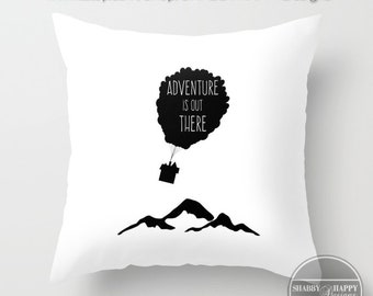 Adventure is Out There Quote Art /Pillow Zippered Cushion Case Cover + Insert/ Indoor or Outdoor 2-Sided 16X16 18X18 20X20 24X24