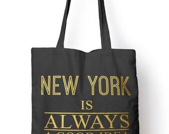 New York is always a Good Idea Vlogger Shopper Tote Shopping Bag for Life E11