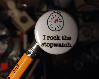 I Rock the Stopwatch Pin Roller Derby Non-Skating Official NSO