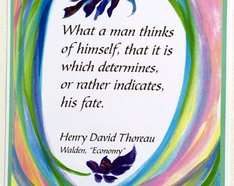 WHAT A MAN Thinks THOREAU Law Of Attraction Inspirational Quote Motivational Positive Thinking Confidence Heartful Art by Raphaella Vaisseau