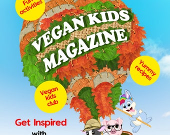 Digital August copy of Vegan Kids Magazine