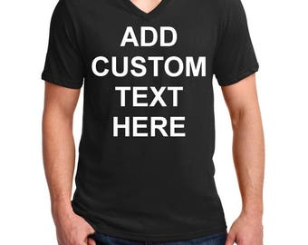 Men's V-neck - Custom T-Shirt - Personalized T Shirts - Your Own Text - Business Name