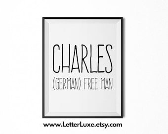 Charles Printable Kids Gift - Name Meaning Art - Baby Shower Gift - Nursery Art - Digital Print - Nursery Decor - Typography Wall Decor