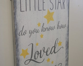 Wood Nursery Sign Twinkle Twinkle Little Star Do You Know How Loved You Are Girls Nursery Boys Nursery Shabby Chic Nursery Vintage Nursery