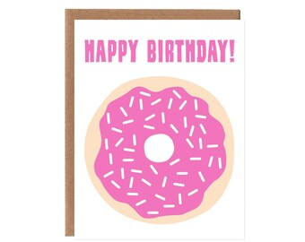 Happy Birthday Donut -- NEON Screenprinted Card