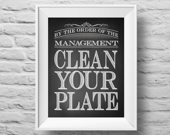 CLEAN YOUR PLATE unframed art print Typographic poster, inspirational print, self esteem, kitchen wall decor, quote art. (R&R0090)