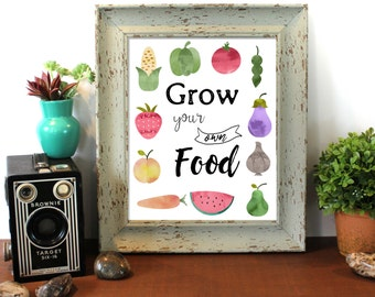 Grow Your Own Food, Storybook Art, Digital Download, Garden Print, Quote Print, Nature Print, Watercolor, Kitchen Decor, Outdoor Poster