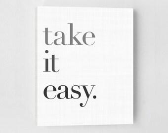 Scandinavian Home Decor, Scandinavian Art Print, Take It Easy, Typography Art Print, Canvas Quote Print, Inspirational Quote, Minimalist
