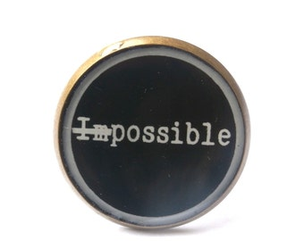NOTHING IS IMPOSSIBLE quote ring - quote jewelry - hope jewelry - inspiration ring - black and white - motivational ring