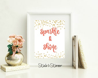 Wall Art - Nursery Wall Art - Quote Print - Sparkle and Shine - Coral And Gold Decor - Unframed 8x10 Print - Home Decor