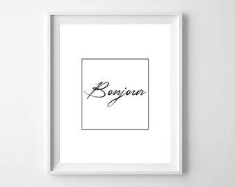 Bonjour Print, Home Poster, Bonjour Sign, French Poster, Bonjour Wall Art, Bonjour Wall  Print, French Print, France Print, French Wall Art