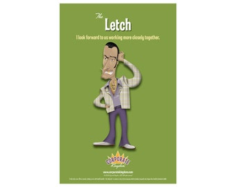 Letch Poster by Corporate Kingdom®