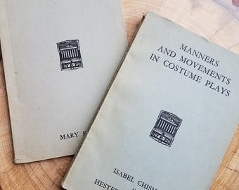 """English theater """"Manners and Movements in Costume Plays"""" & """"On English Costumes"""" Mary Kelly. Isabel Chisman. Hester Raven-Hart. Acting Plays"""