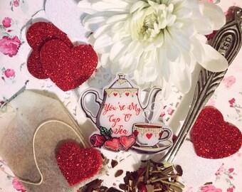 You're My Cup O Tea