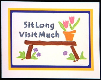 037 - Sit Long, Visit Much