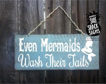 mermaid sign, mermaid decor, even mermaids wash their tails, mermaid decoration, mermaid bathroom decor, mermaid wisdom, 83