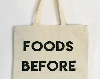 Foods Before Dudes | Reusable Grocery Shopping Tote Bag | Eco Friendly Bag | Heavy Duty Cotton Canvas Bag