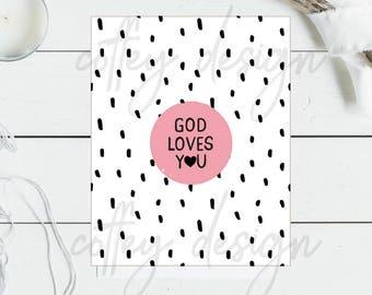 Printable, God loves you, instant, download, digital, God love, bible verse, scripture, art, Christian, sign, 8x10