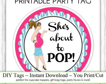 Diva Baby Shower Printable, She's About to Pop, Instant Download Baby Shower Printable Party Tag, Cupcake Topper, DIY