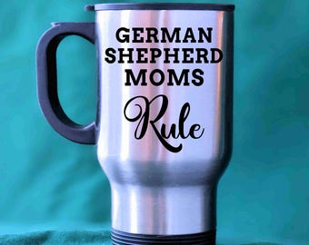 German Shepherd Mug Doggo German Shepherd Mug Mom Mug 2018 Dog Travel Mug Mothers Day Doggo Mug  Dog Life Dog Lover Gift German Shepherd